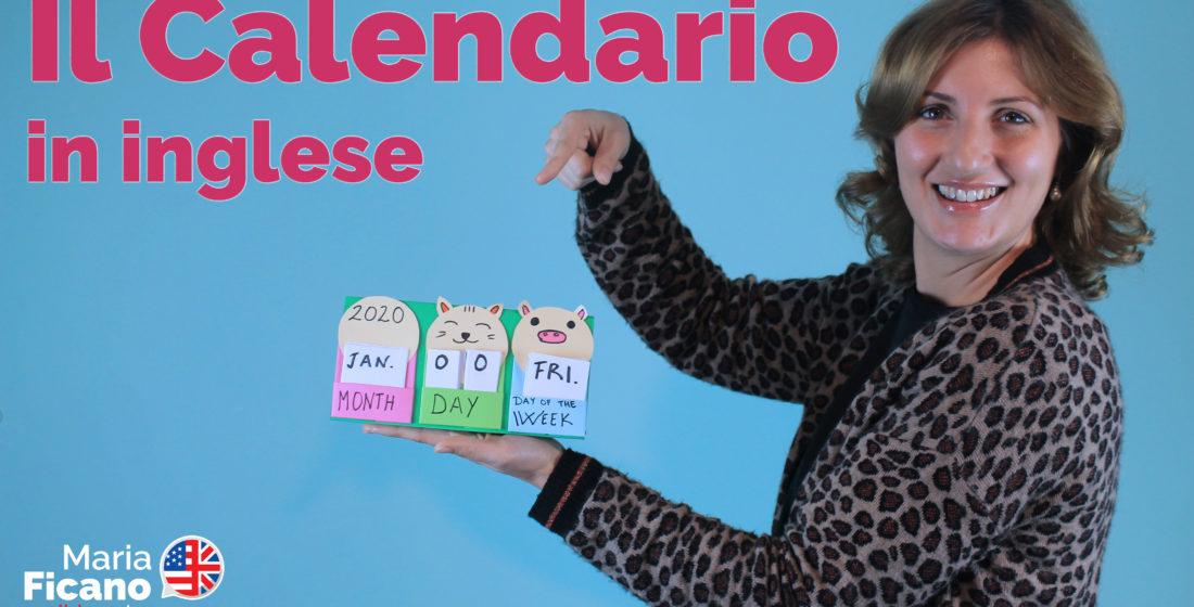 inglese, maria ficano, bambini, calendario, giorni, mesi anni, data